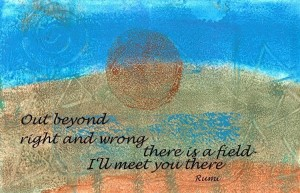 Rumi quote about the field